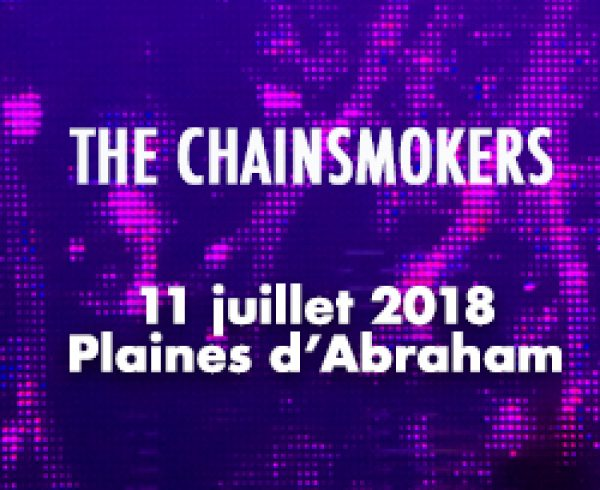 The chainsmokers FEQ 2018 Québec