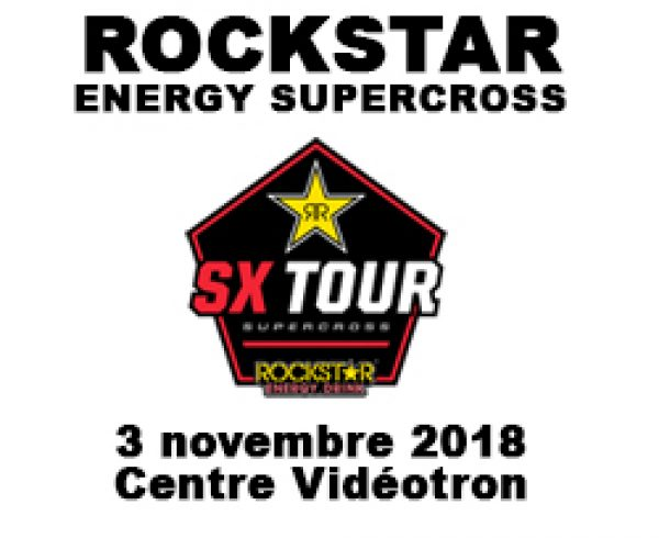 Rockstar Energy Supercross à Québec 2018